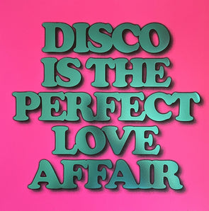 Oli Fowler - 'Disco Is The Perfect Love Affair' Pink Hot Foil Edition