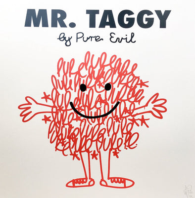 Pure Evil - 'Mr Taggy'