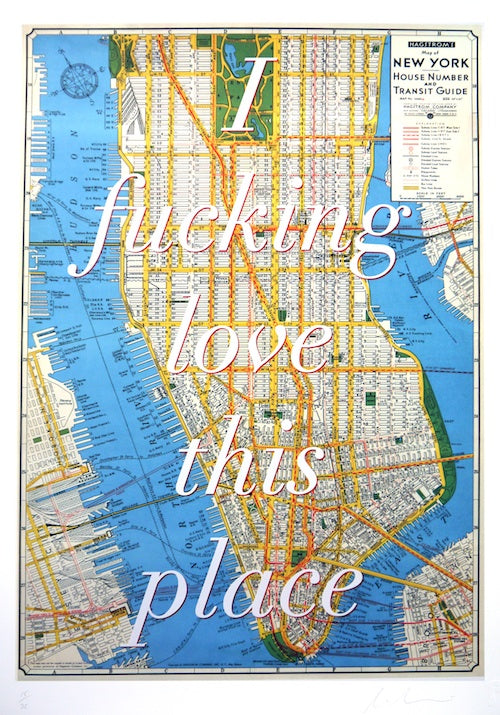 Dave Buonaguidi - 'I Fucking Love This Place NYC' (Framed) SOLD