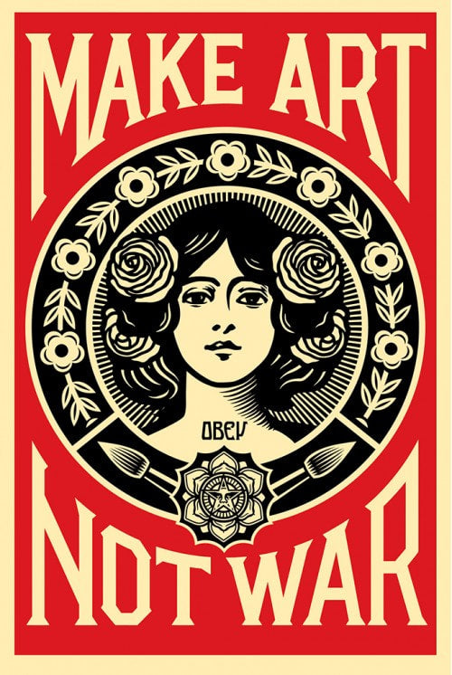 Shepard Fairey (OBEY) - 'Make Art Not War'