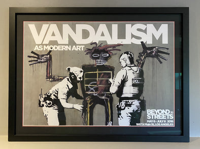 Banksy - 'Vandalism As Modern Art - Beyond The Streets Exhibition Poster'