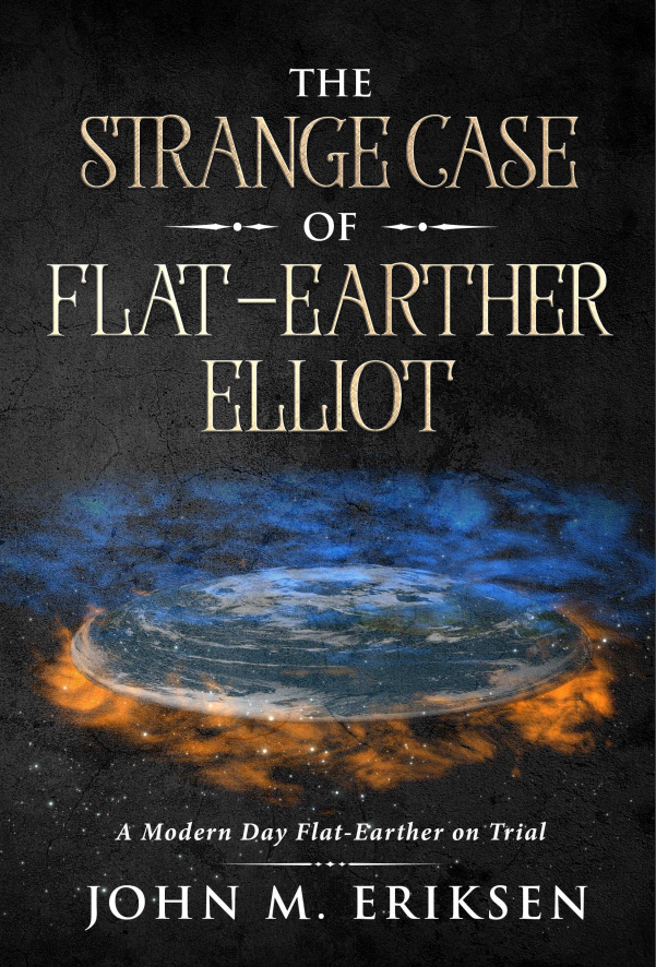 Image of The Strange Case Of Flat-Earther Elliot