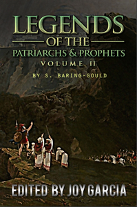 Legends of the Patriarchs and Prophets II
