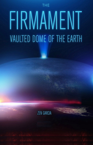 Firmament: Vaulted Dome of the Earth
