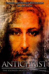 Antichrist: The Cloned Image of Jesus Christ - sacred-word-publishing-2