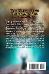 The Vestures of Light and Rod of Wonder