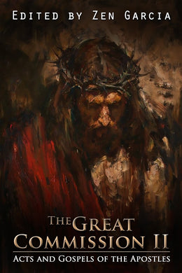 The Great Commission II: The Acts and Gospels of the Apostles - sacred-word-publishing-2
