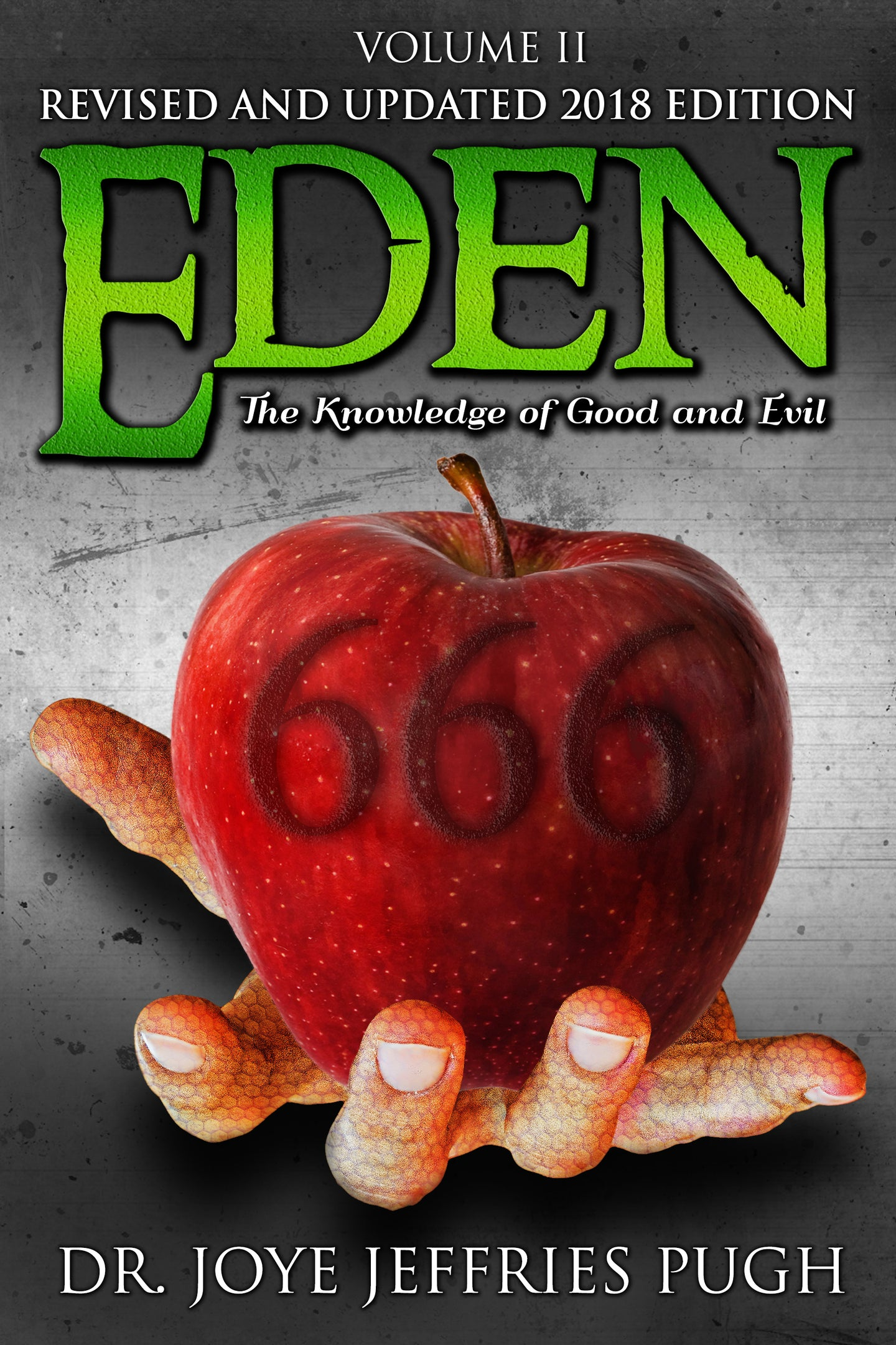 Eden: The Knowledge Of Good and Evil 666 Volume 2 Ebook
