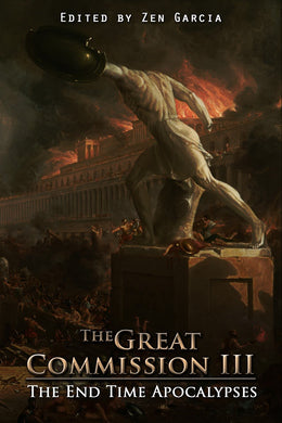 The Great Commission III: The End Time Apocalypses - sacred-word-publishing-2