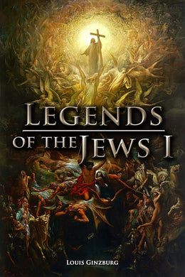 The Legends of the Jews I Ebook