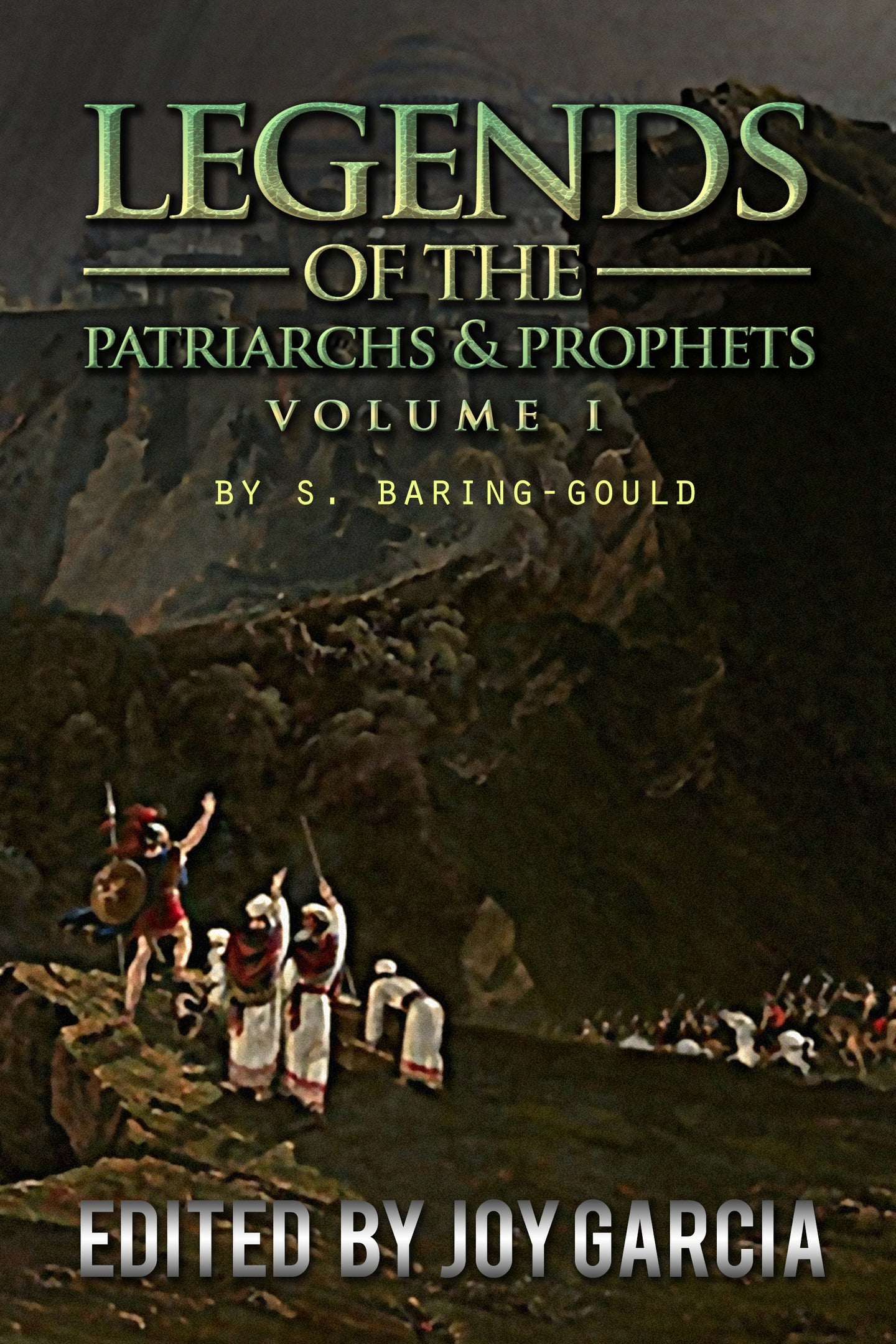 Legends of the Patriarchs and Prophets Part I eBook
