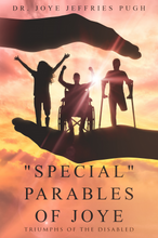 """Special"" Parables of Joye – Triumphs of the Disabled"