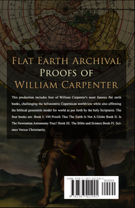 The Flat Earth Archival Proofs Of William Carpenter Ebook - sacred-word-publishing-2