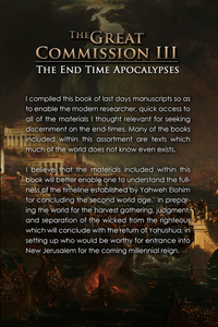 The Great Commission III: The End Time Apocalypses
