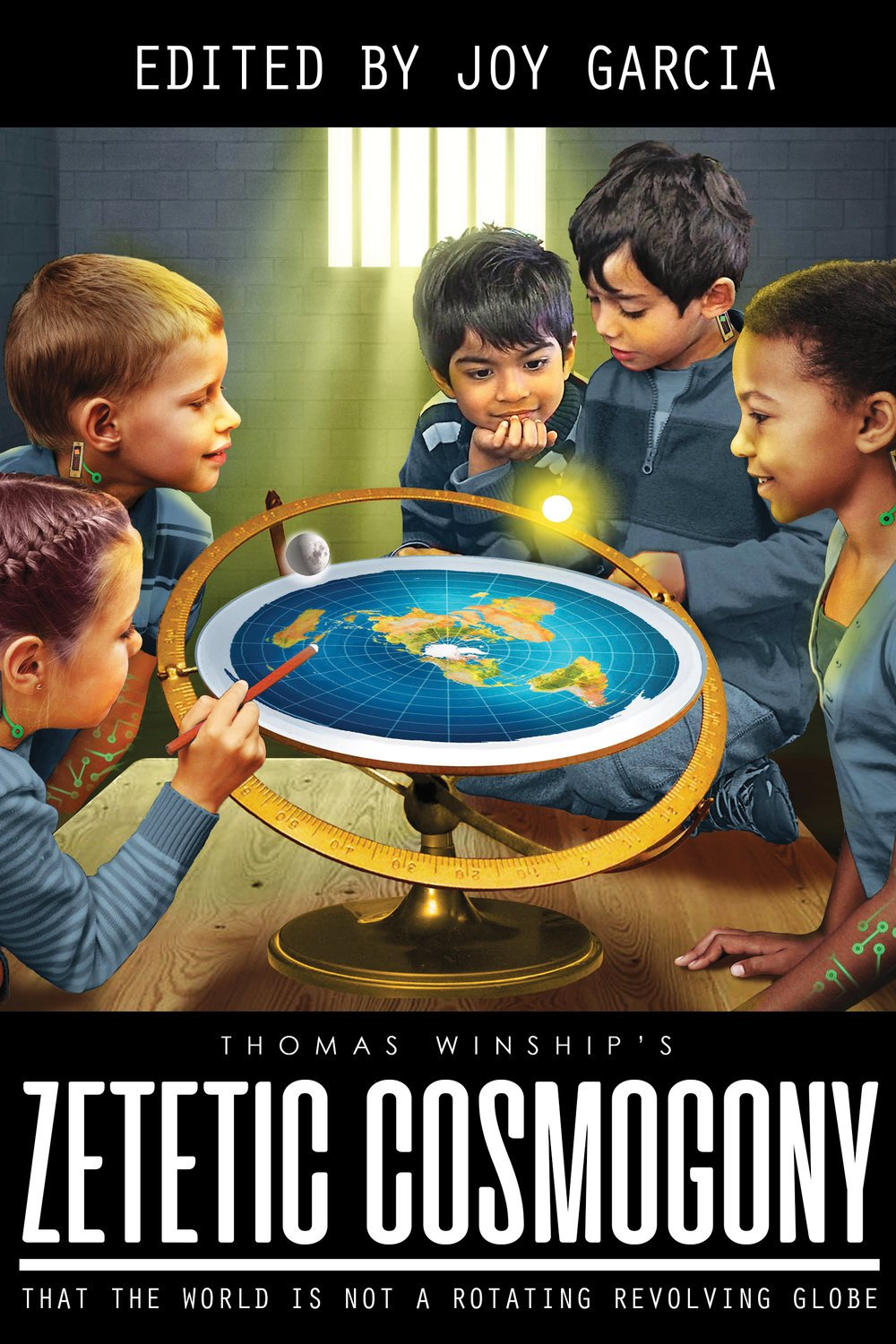 Zetetic Cosmogony: That The World Is Not A Rotating Revolving Globe