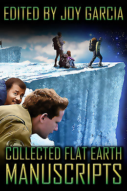 Collected Flat Earth Manuscripts Ebook