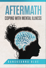 Aftermath: Coping With Mental Illness Ebook - sacred-word-publishing-2