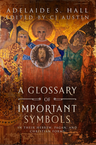 A Glossary of Important Symbols Ebook - sacred-word-publishing-2