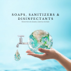 Soaps, Sanitisers & Disinfectants