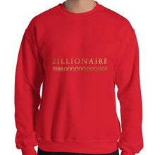 Load image into Gallery viewer, Zillionaire Sweatshirt
