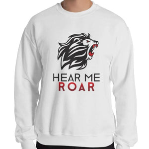 Hear Me Roar Sweatshirt (White)
