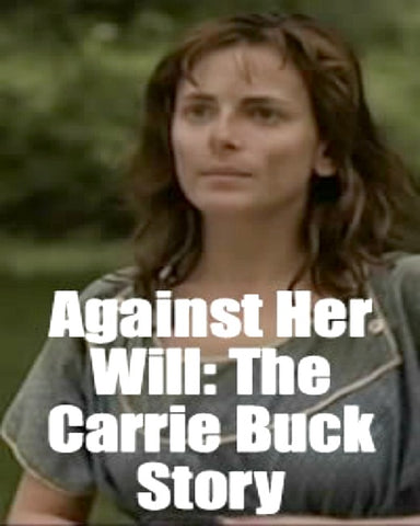Against Her Will: The Carrie Buck Story Dvd (1994)