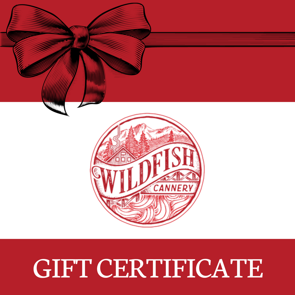 Wildfish Cannery E-Gift Certificate