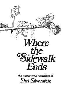 Where the Sidewalk Ends - Your Little Dove