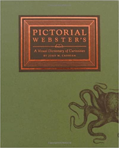 Pictorial Webster: A Visual Dictionary of Curiosities - Your Little Dove