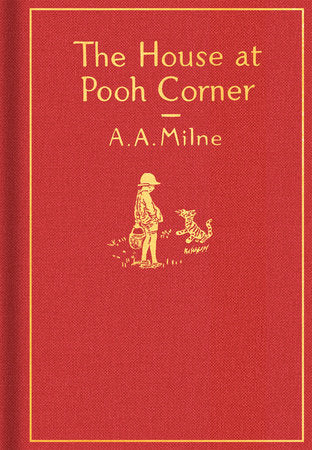The House at Pooh Corner - Your Little Dove