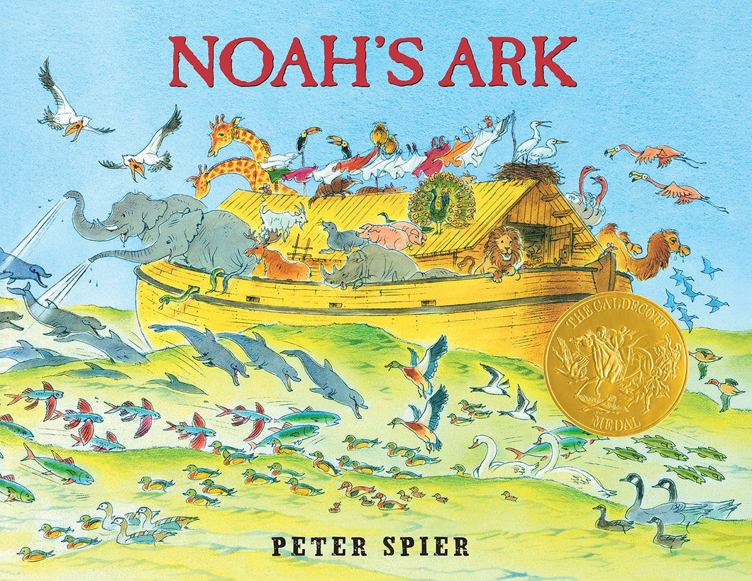 Noah's Ark: Written + Illustrated by Peter Spier - First Edition - Your Little Dove