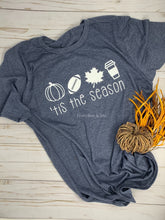 Load image into Gallery viewer, 'Tis the Season Fall T-Shirt