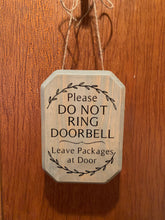 Load image into Gallery viewer, Do Not Ring Doorbell Sign