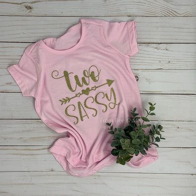 Two Sassy Toddler T-Shirt