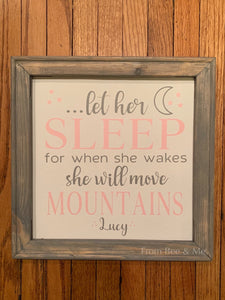 Let Her Sleep Nursery Sign