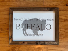 Load image into Gallery viewer, Buffalo Roam Sign