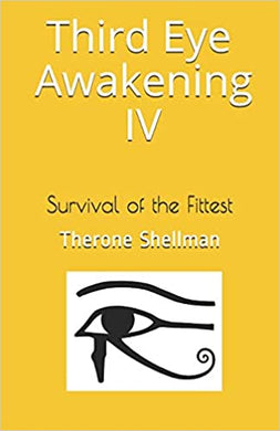 Third Eye Awakening: 'Survival of the Fittest'