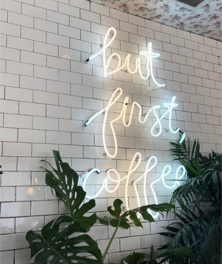 Neon Sign 'but first, coffee '