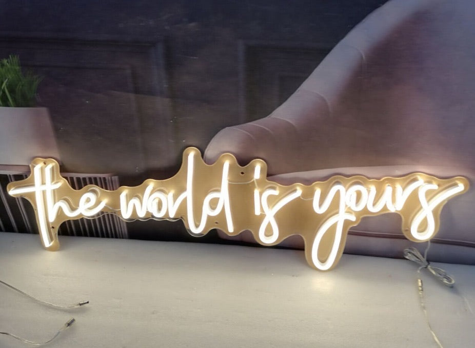 Neon Sign 'The world is yours'