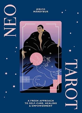 Neo Tarot: A Fresh Approach to Self-Care