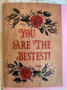 You Are the Bestest Card