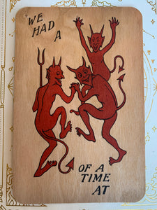 We Had A Devil Of A Time At Postcard