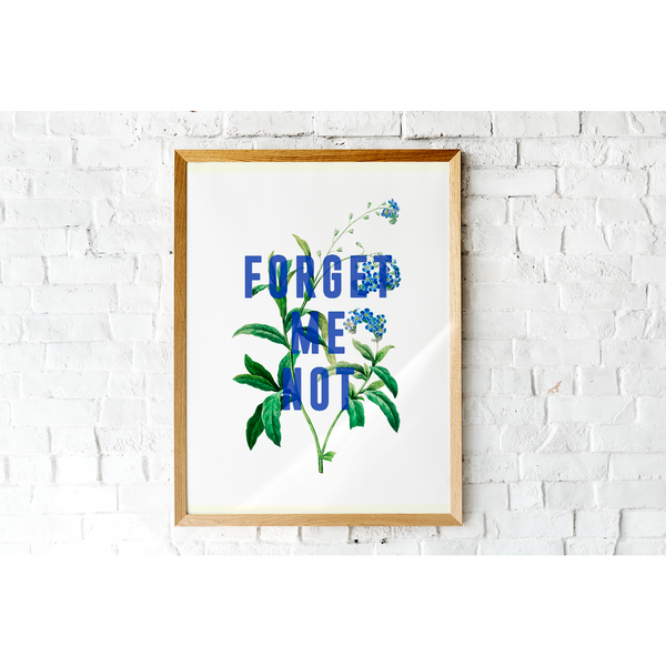 Forget Me Not Print