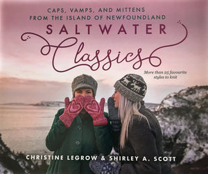 Saltwater Classics, Caps, Vamps and Mittens from the Island of Newfoundland