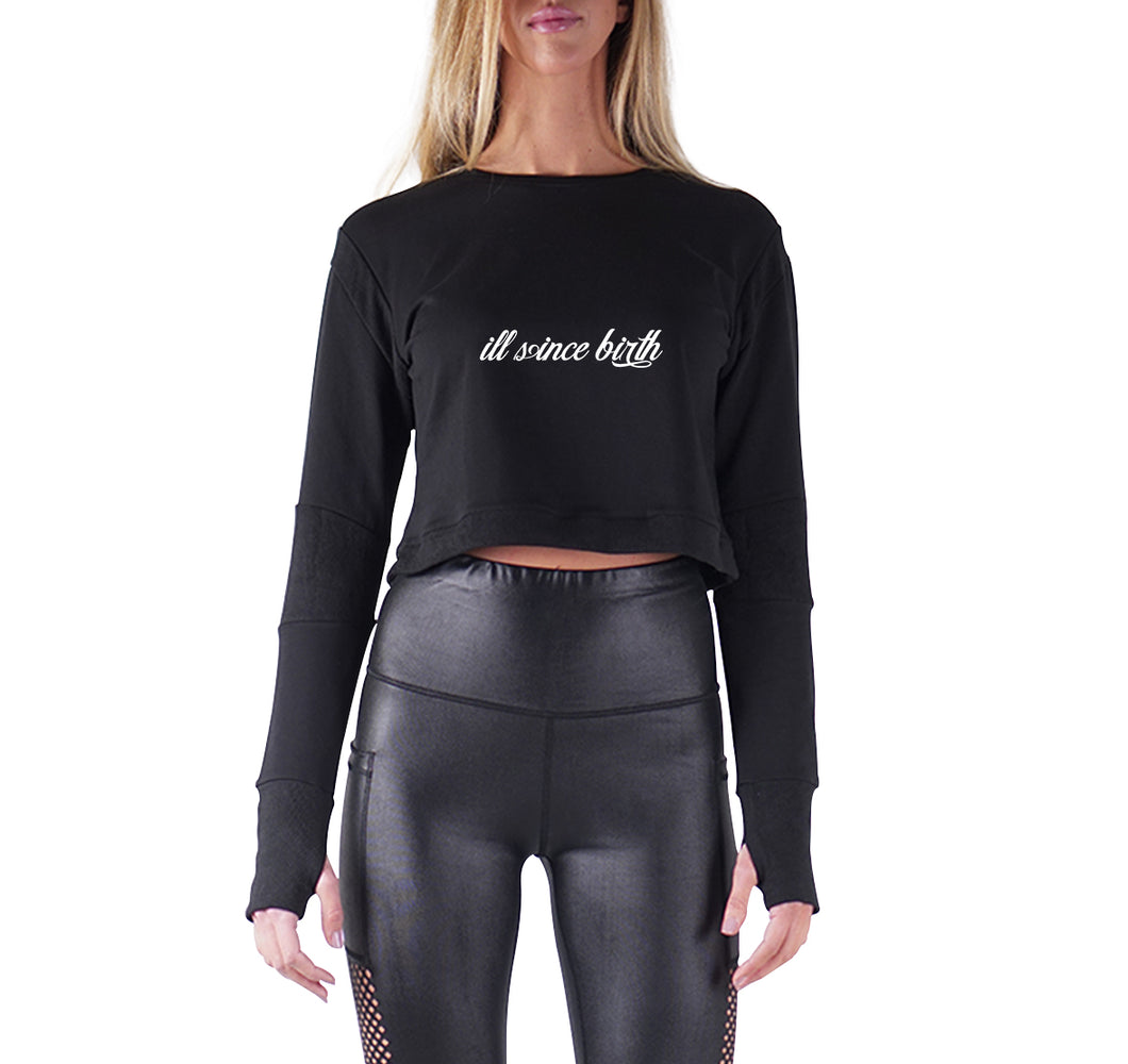 ILL SINCE BIRTH APPAREL PREMIUM LONG SLEEVE CROP TOP - WOMEN'S SLIM FIT