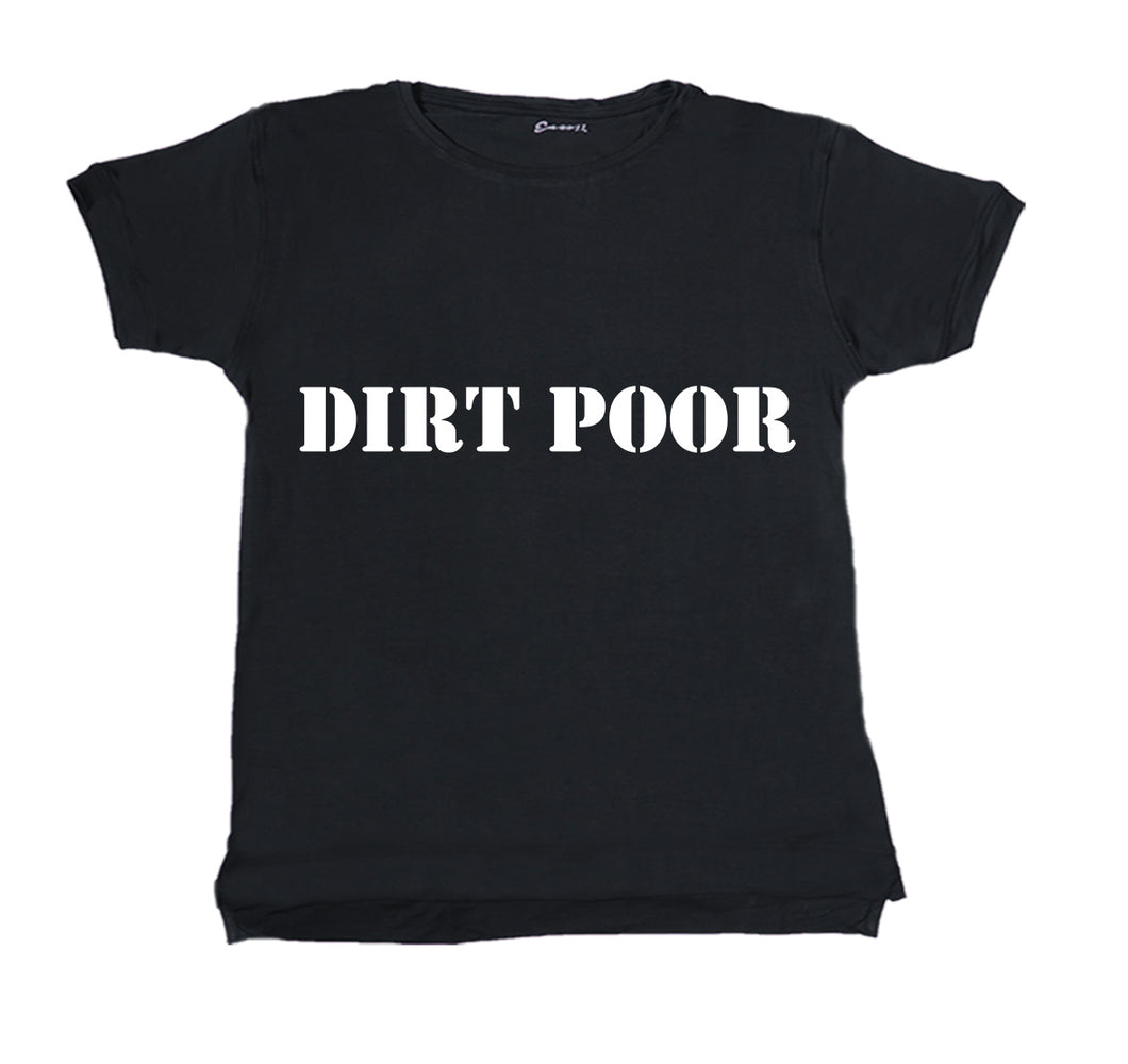 DIRT POOR APPAREL PREMIUM T-SHIRT PRINT - UNISEX SLIM FIT