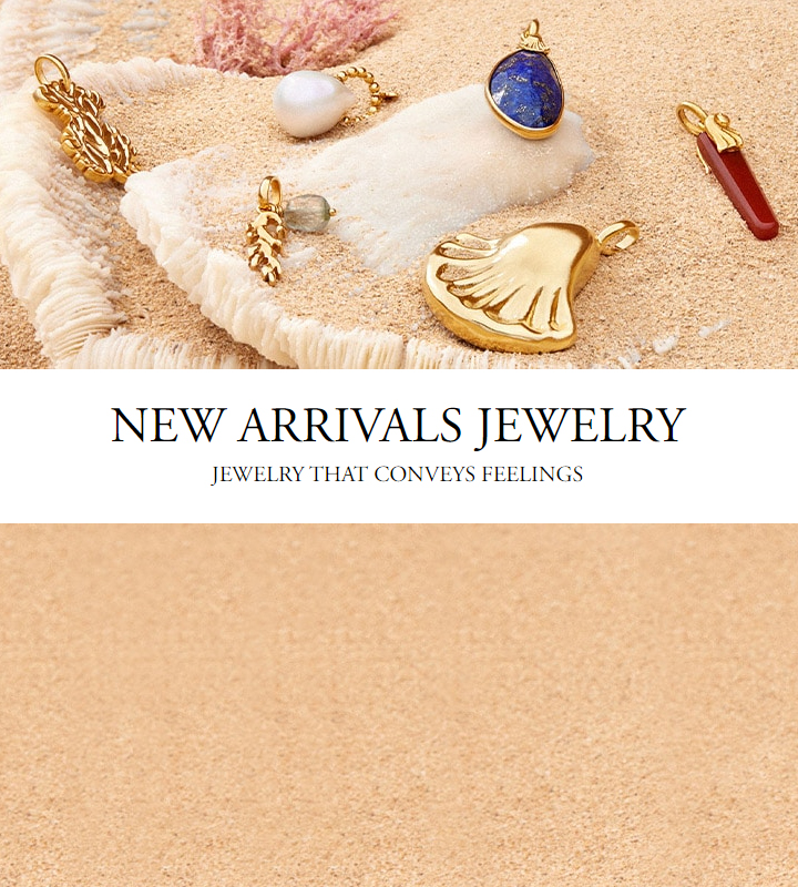 NEW ARRIVALS JEWELRY
