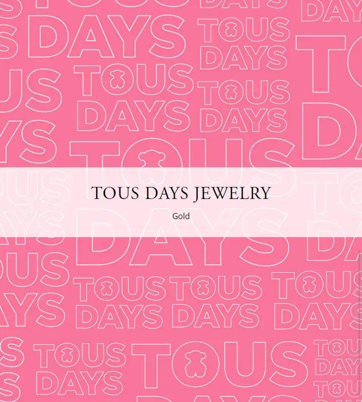 TOUS DAYS JEWELRY GOLD