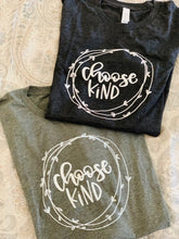"Load image into Gallery viewer, Short Sleeve ""Choose Kind"" Graphic Tee"