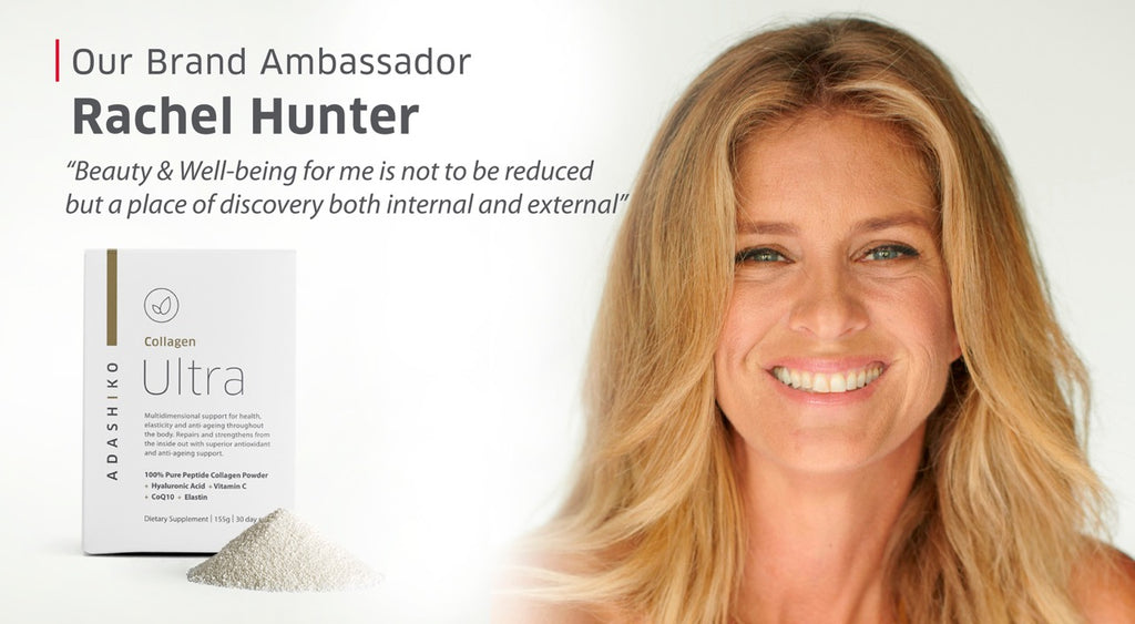 Rachel Hunter | Brand Ambassador | Adashiko Collagen | 100% Natural Skin Care